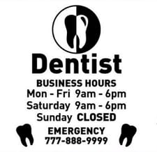 dentist clinic hours of service sign